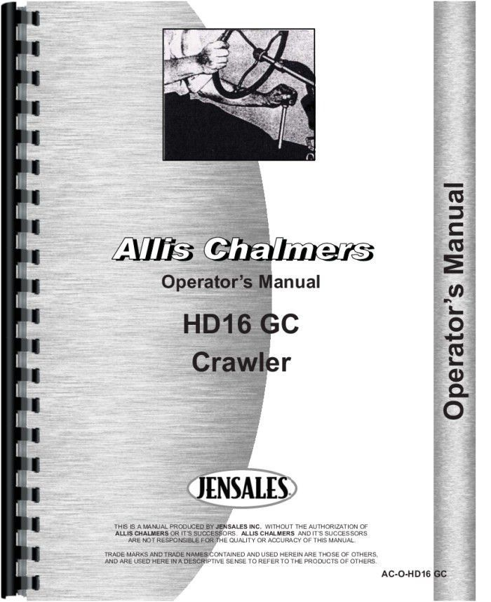 Allis Chalmers HD16GC Crawler Operators Manual