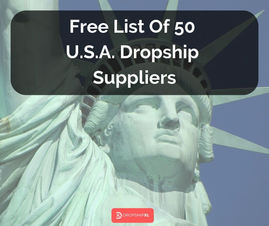 Free List Of 50 USA Dropship Suppliers Dropshipping