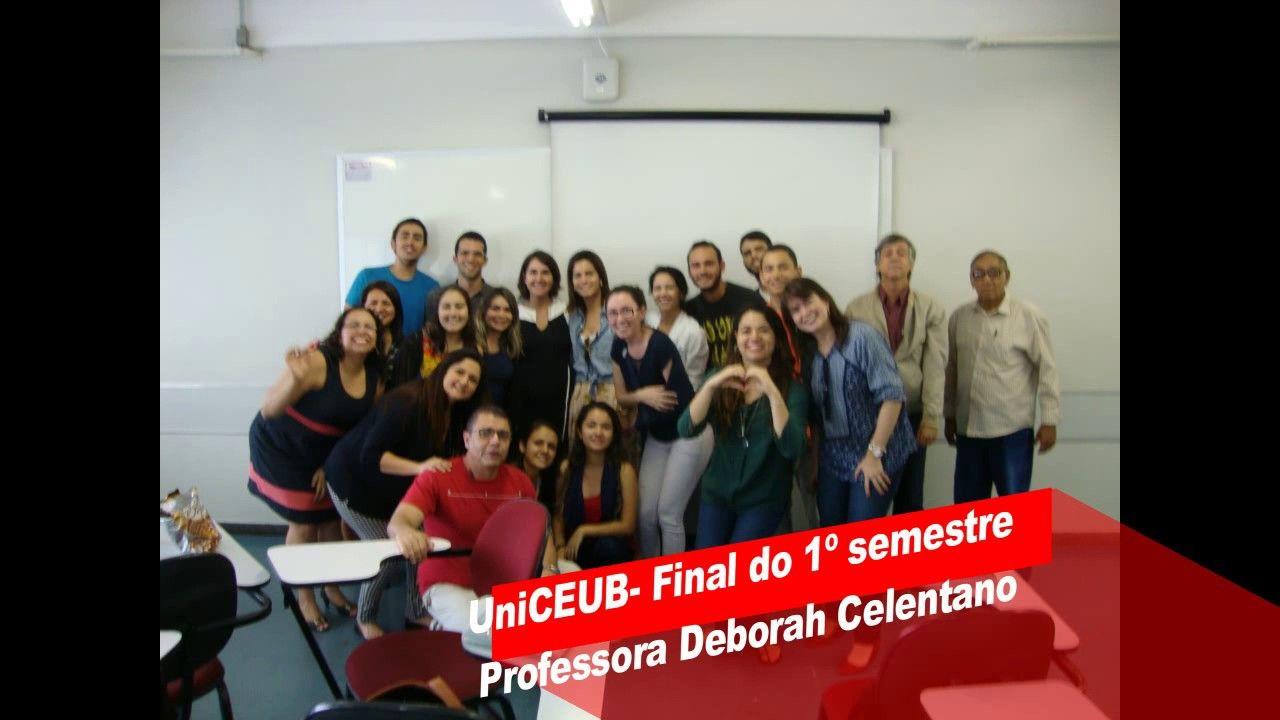 UniCEUB  Final do 1º Semestre - Direito -  Profª Deborah Celentano