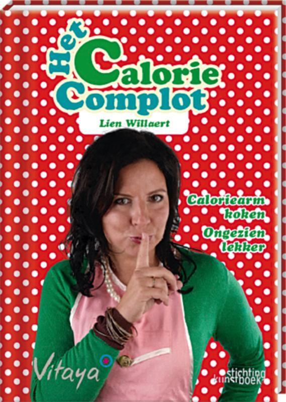 Kookboek | Het caloriecomplot, Lien Willaert