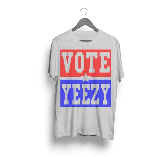 Vote Yeezy Kanye West 2020 President Campaign By Startwearingthis