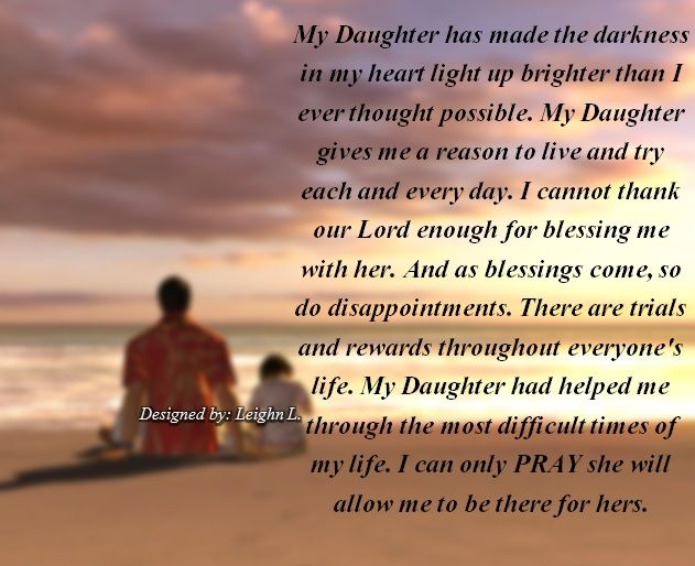 My Daughter Is My Reason For Living Quotes: My Daughter Had Helped Me Through The Most Difficult Times