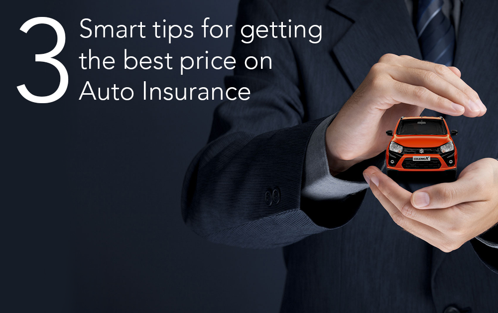 Top 3 Smart Tips For Getting The Best Price On Auto Insurance In