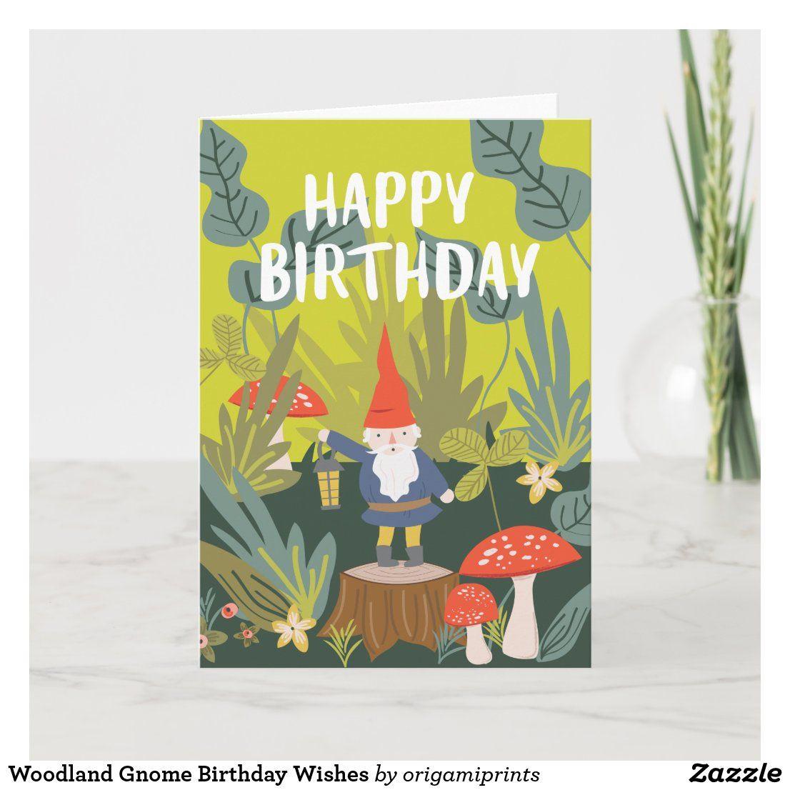 Woodland Gnome Birthday Wishes Card Zazzle Com In 2021 Birthday Wishes Cards Birthday Wishes Birthday Wishes Greeting Cards