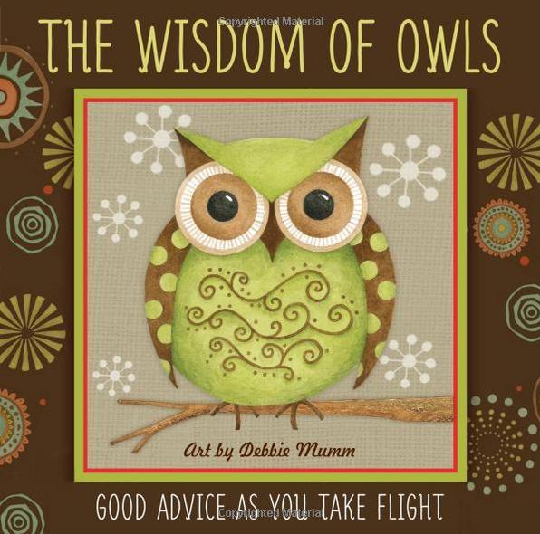 Debbie Mumm - The Wisdom of Owls