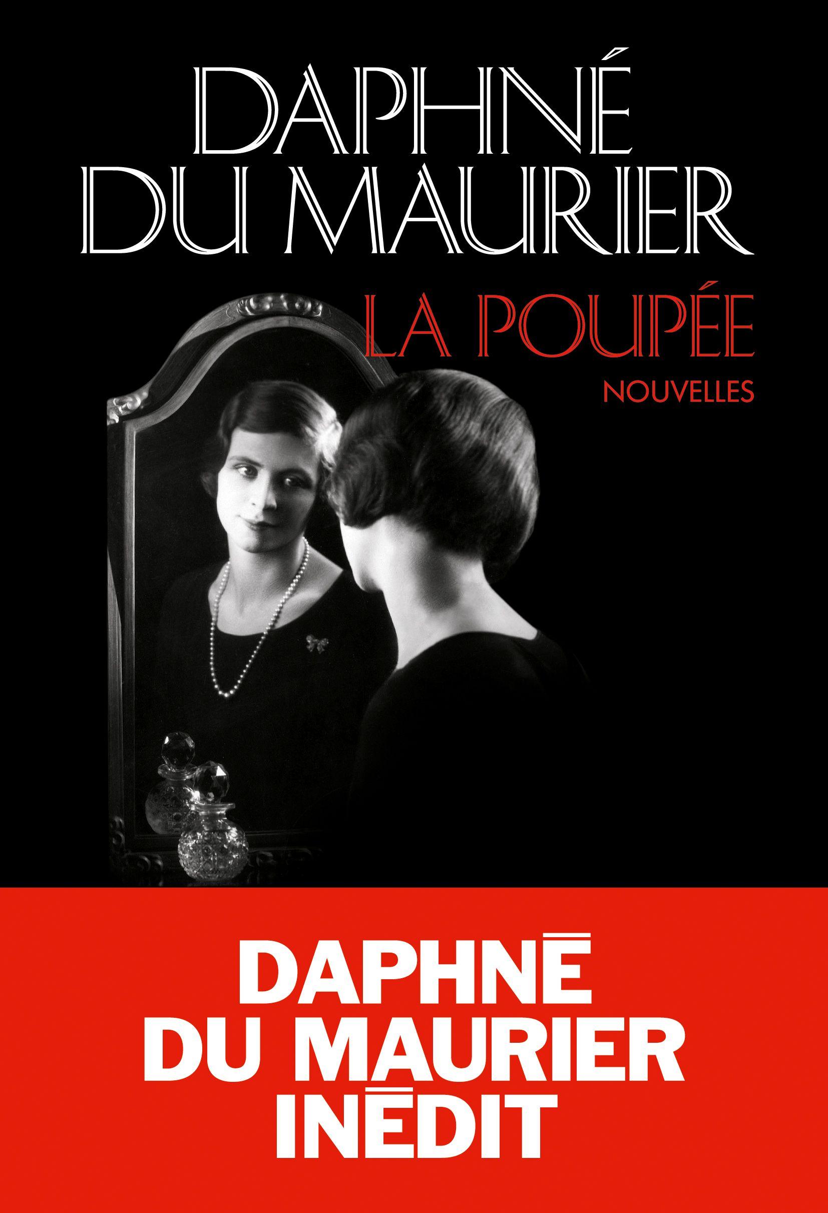 Daphné du Maurier. La poupée. Nouvelles.