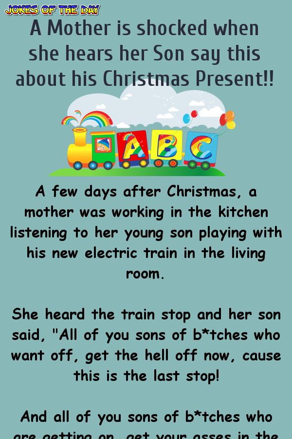 Funny Joke How Christmas Ended As A Train Wreck For This Mother Funny Long Jokes Work Jokes Jokes