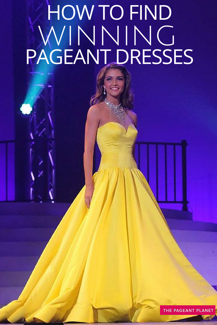 12354d992 How to Find Winning Pageant Dresses
