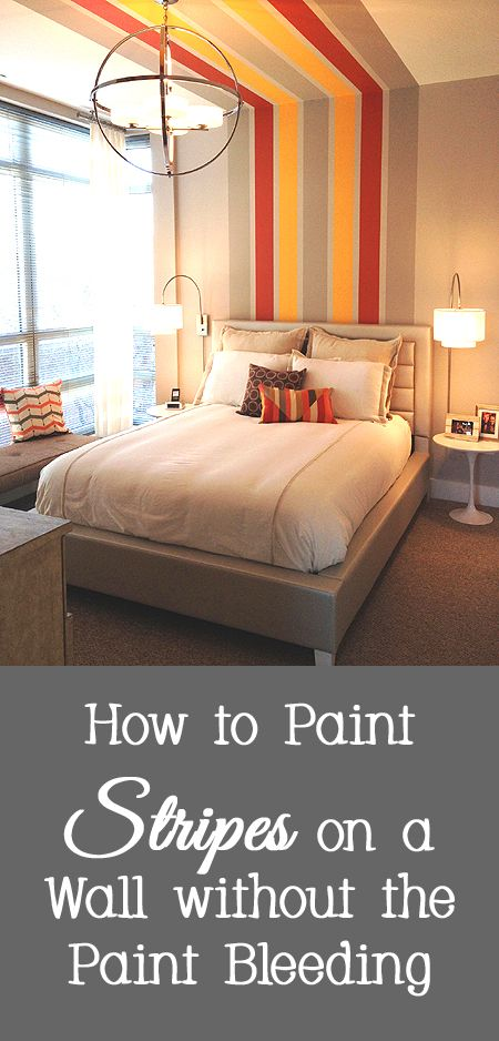 How To Paint Stripes On A Wall Without The Paint Bleeding Paint Stripes Wall Pattern Diy Interior Paint
