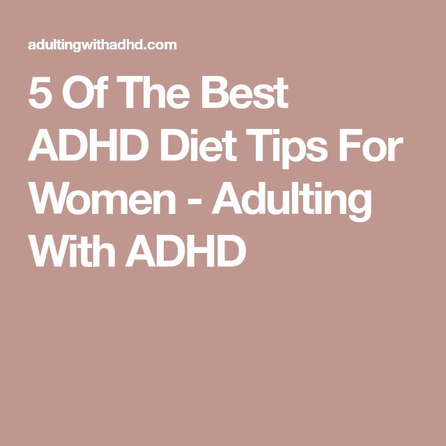 Photo of Wie man mit ADHS gesund isst – Erwachsenwerden mit ADHS