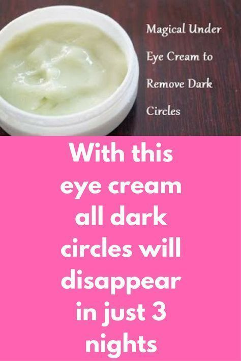 With this eye cream all dark circles will disappear in just 3 nights Dont let #darkcircle