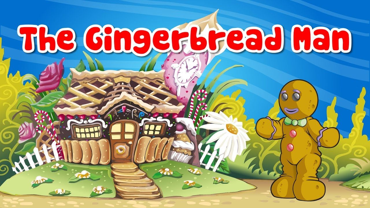 The Gingerbread Man Fairy Tales and Nursery Rhymes