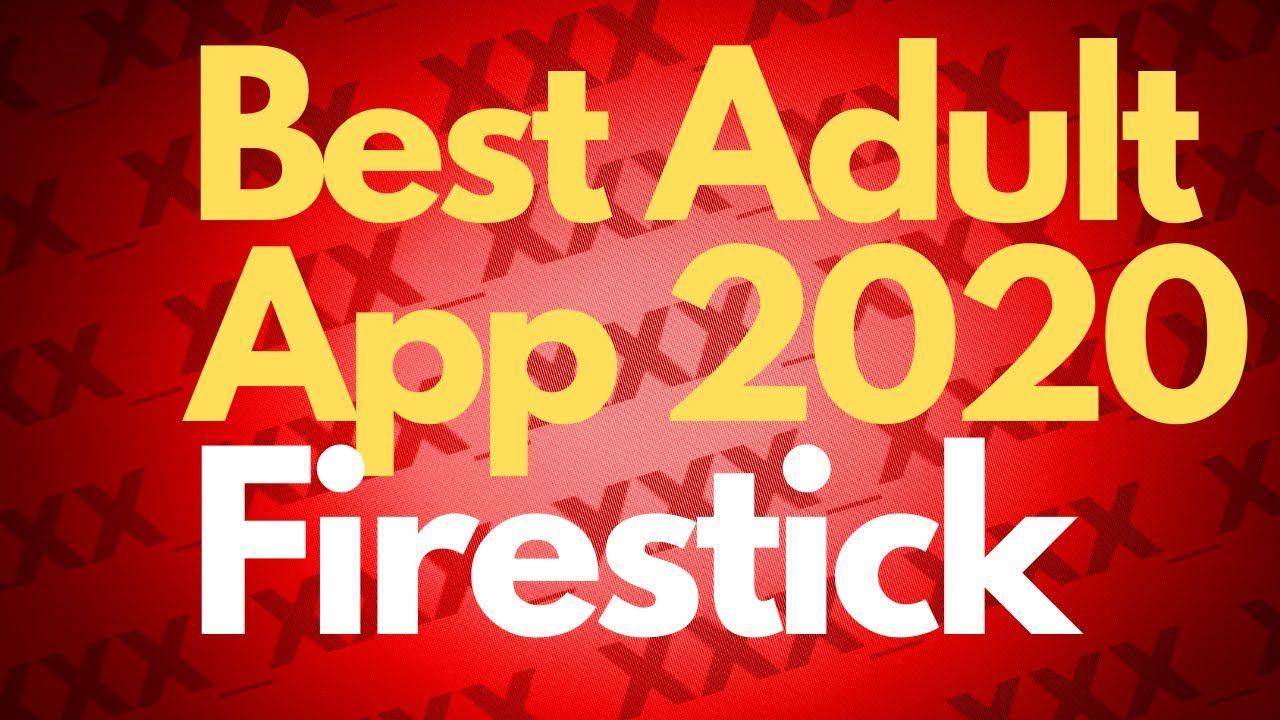 Best new adult app for firestick fire tv stick 2020