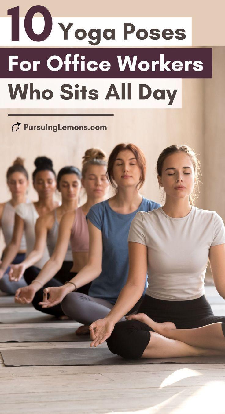 10 Yoga-Posen für Büroangestellte, die den ganzen Tag sitzen - #Büroangestellte #den #die #für #ganz...
