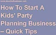 Photo of How To Start A Kids Party Planning Business