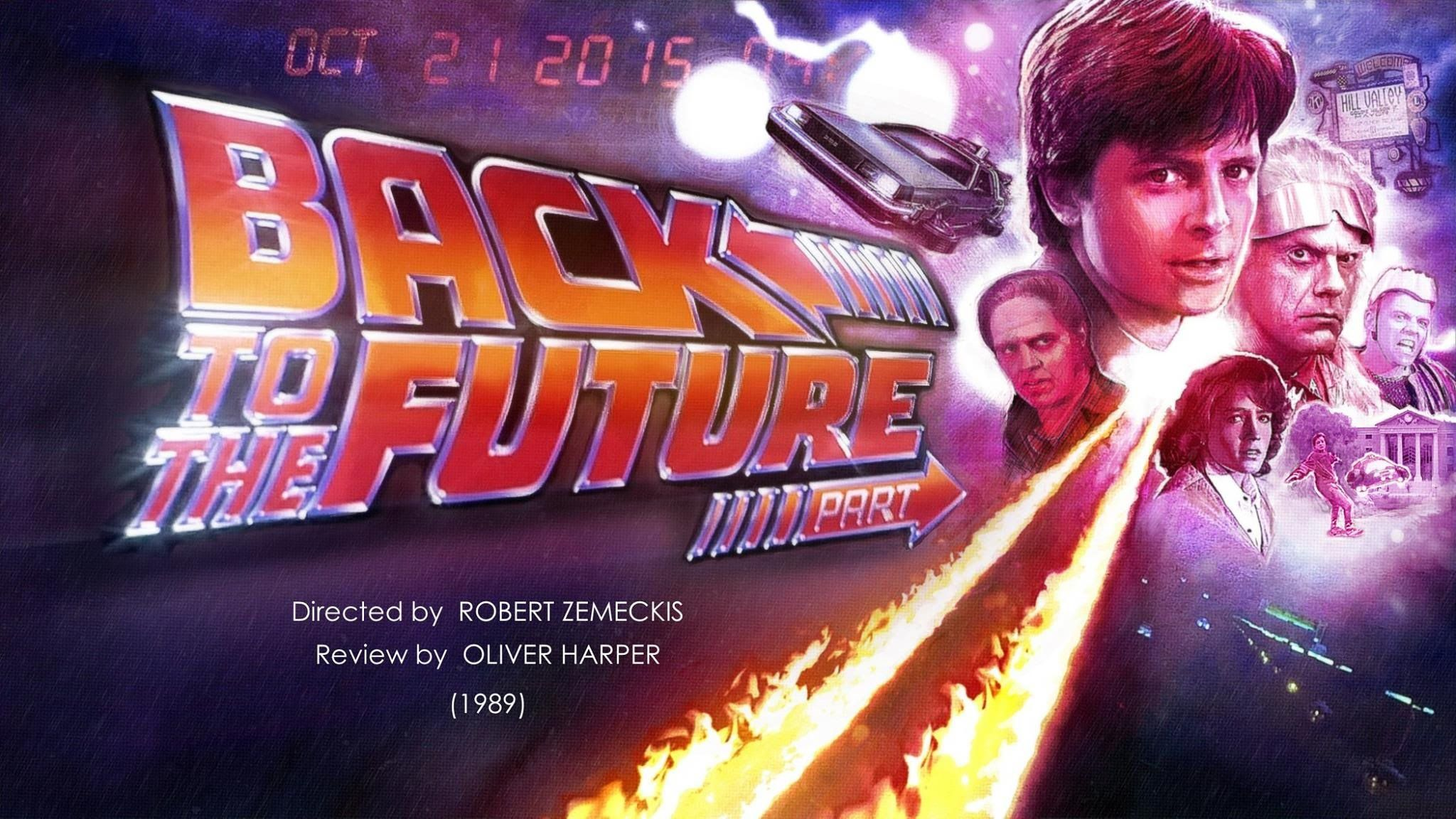 Retrospective Review Back To The Future Part Ii 1989 Back To The Future Zemeckis Future