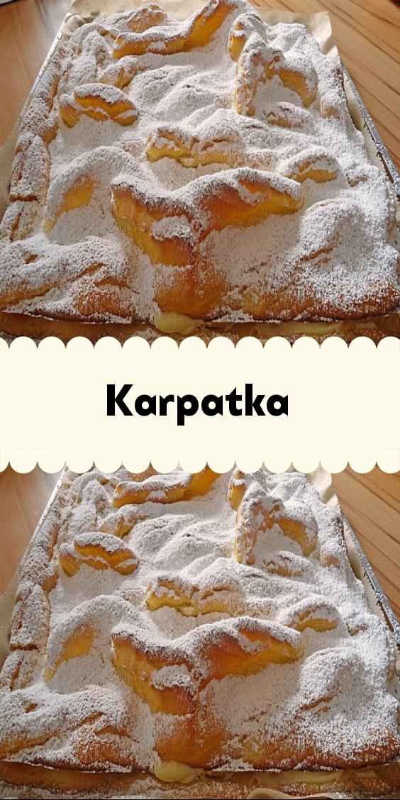 Karpatka In 2020 Kuchen Rezepte Blechkuchen Kuchen Und Torten Rezepte Susse Backerei