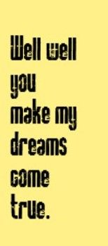 Hall & Oats - You Make My Dreams Come True - song lyrics. songs. music lyrics. song quotes. music quotes | Music lyrics songs. Music quotes. Music ...