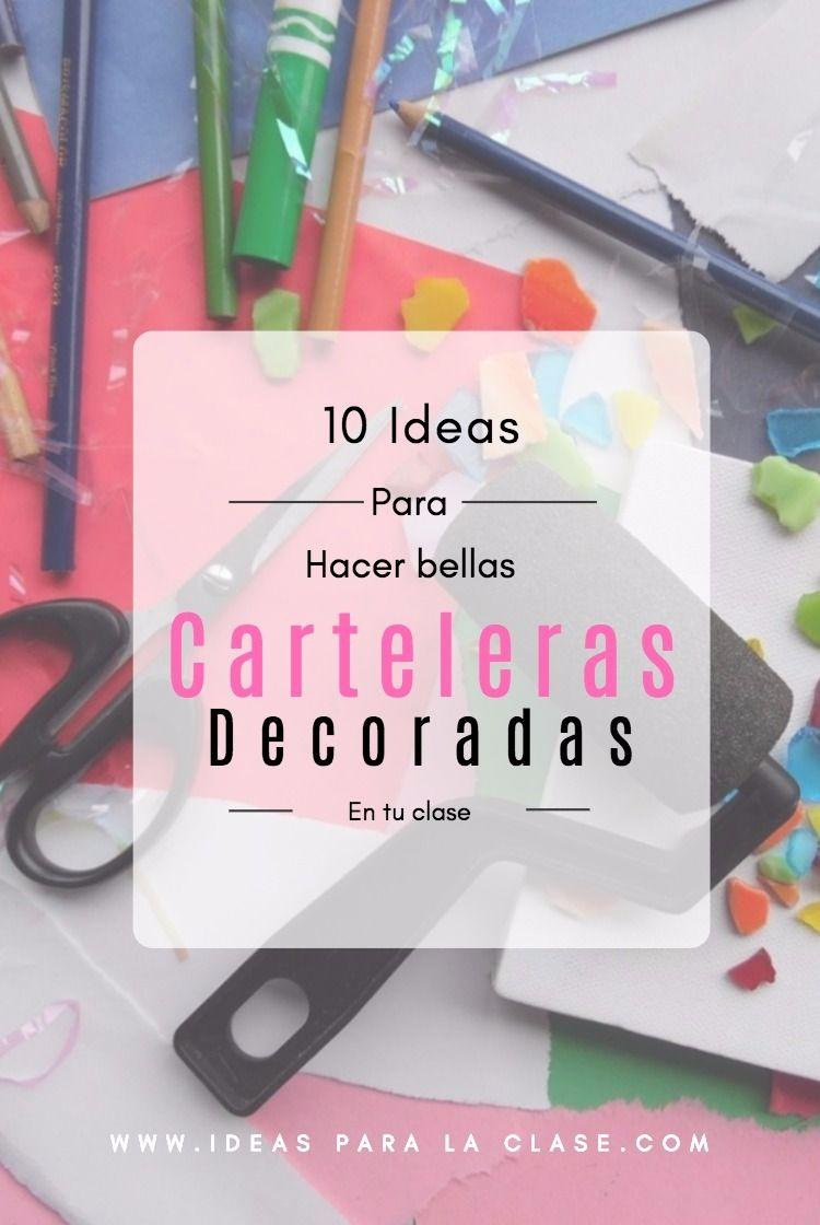 10 ideas para hacer carteleras decorativas en la clase – Ideas para la clase