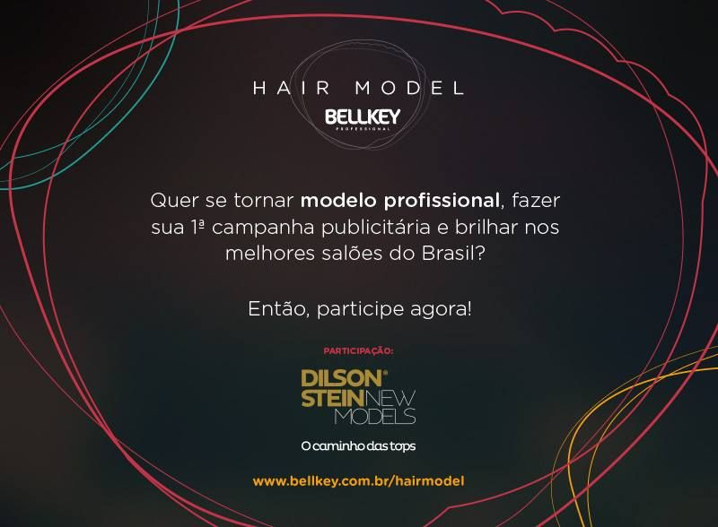 HAIR MODEL – BELLKEY 		   por Carolina, Juliana | Referência fashion 		   		   - http://modatrade.com.br/hair-model-a-bellkey
