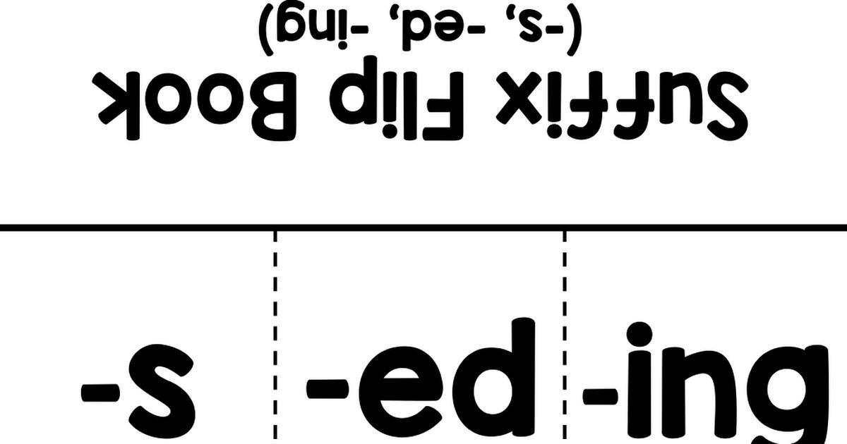 Prefix and Suffix Flip Books.pdf Prefixes and suffixes
