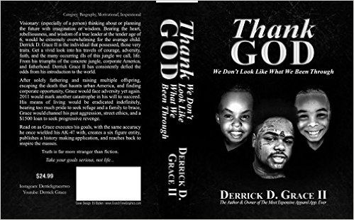 Thank God We Don't Look Like What We Been Through: Derrick D. Grace II: 9781507626542: Amazon.com: Books