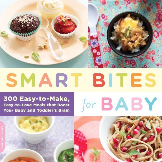 Brain boosting baby food yum pinterest brain babies and food the paperback of the smart bites for baby 300 easy to make easy to love meals that boost your baby and toddlers brain by mika shino at barnes forumfinder Choice Image