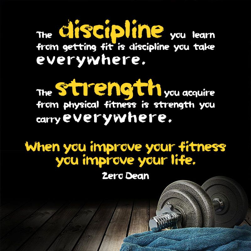 The Discipline You Learn From Getting Fit Is Discipline You Take  Everywhere. The Strength You · Workout QuotesFitness ...