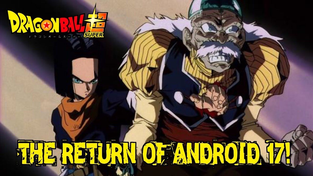 Dragon Ball Super Episode 86 Spoilers! Android 17 Return