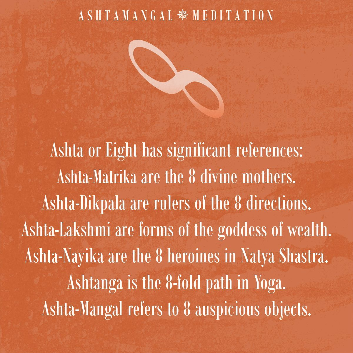 The Power Of The Ashtamangal Meditation Also Comes From The Notion