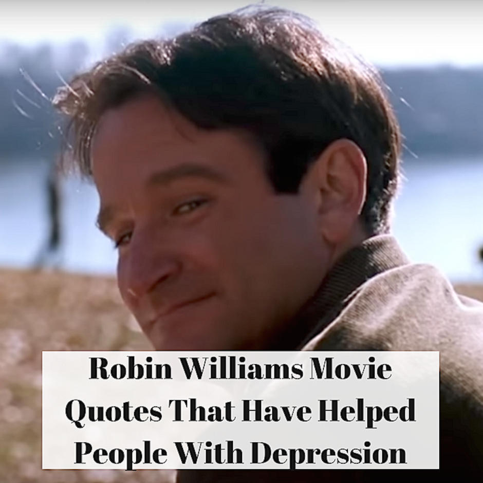 Robin Williams Movie Quotes That Have Helped People With Depression