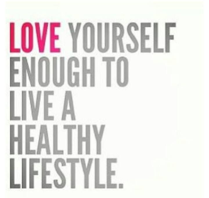 LOVE yourself enough to live a healthy lifestyle.  Motivation  Pinterest  Healthy lifestyle