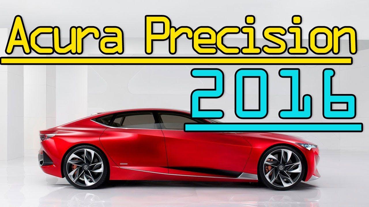 All New Acura Model Precision Concept 2016 Acura, Acura
