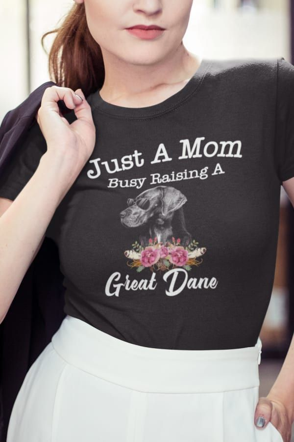 Just A Mom Busy Raising A Great Dane Puppy Trainer Mom T