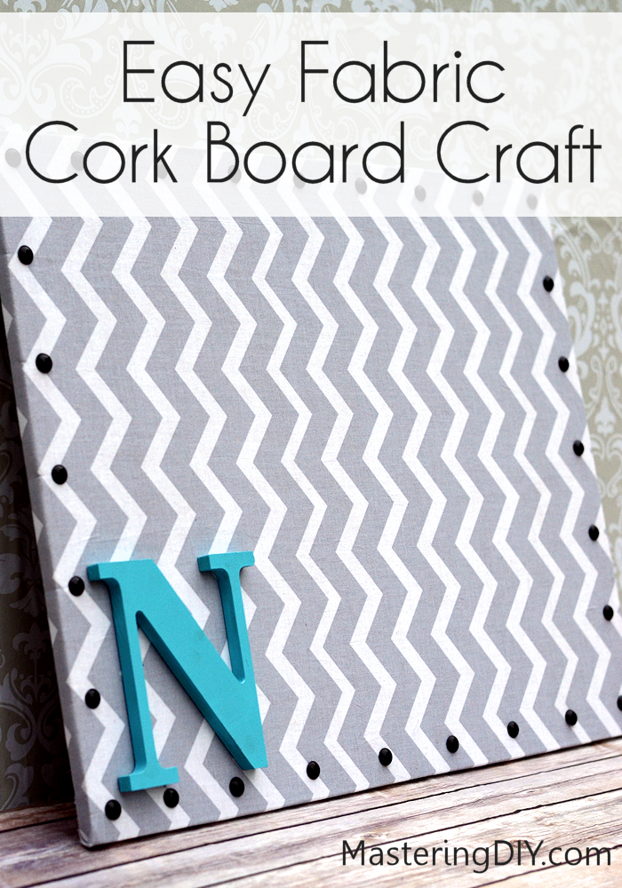 Easy Fabric Cork Board Craft! Cute For Kids Rooms!