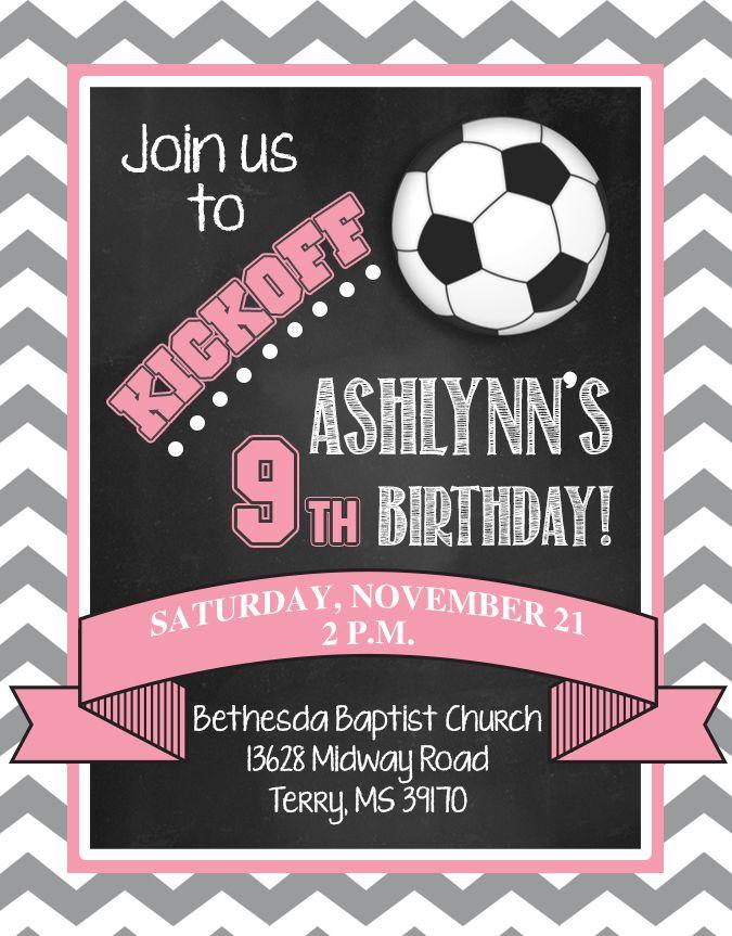 girls soccer birthday invitation | Invitations I\'ve created ...