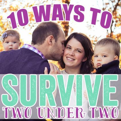 10 Ways to Survive Two Under Two » Daily Mom