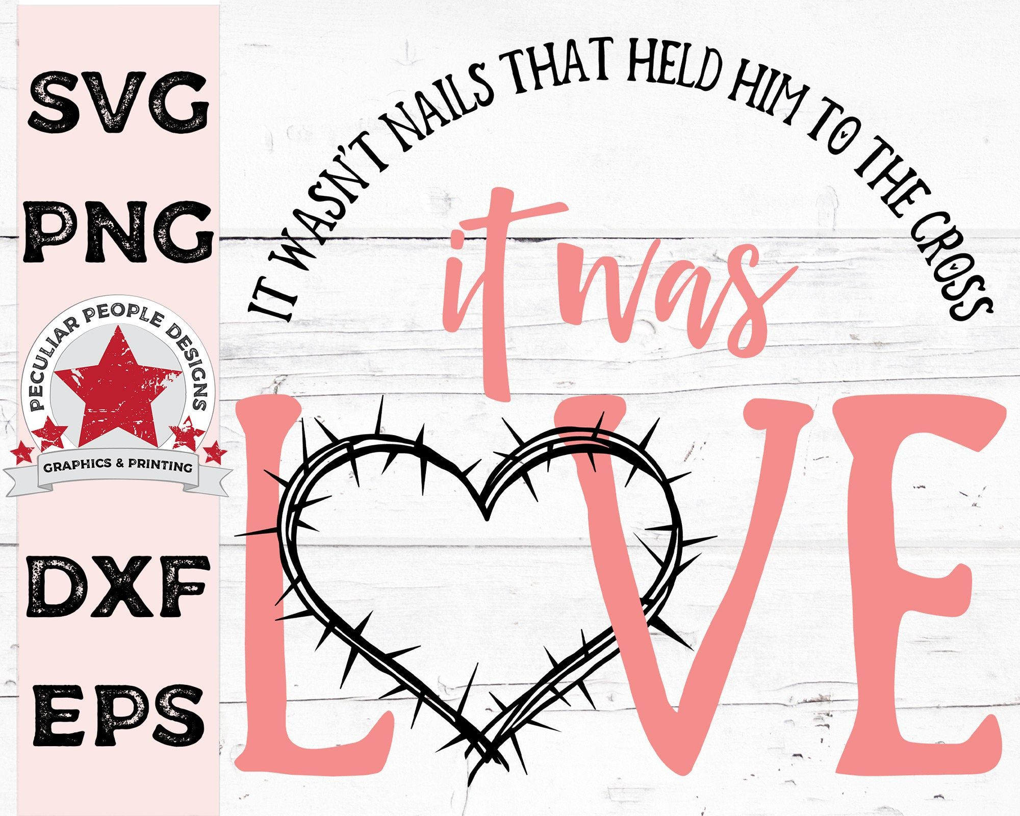 Download It was LOVE crown of thorns heart Christian SVG Jesus Love ...