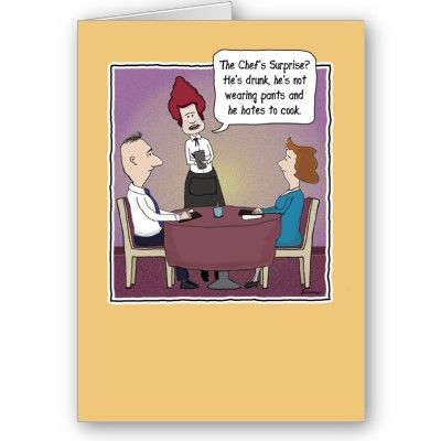 Funny birthday card: Chef's Surprise from http://www ...