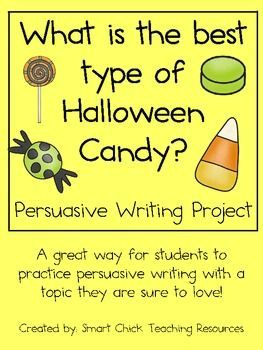 persuasive writing pack what is the best type of halloween candy  persuasive writing pack what is the best type of hallowee