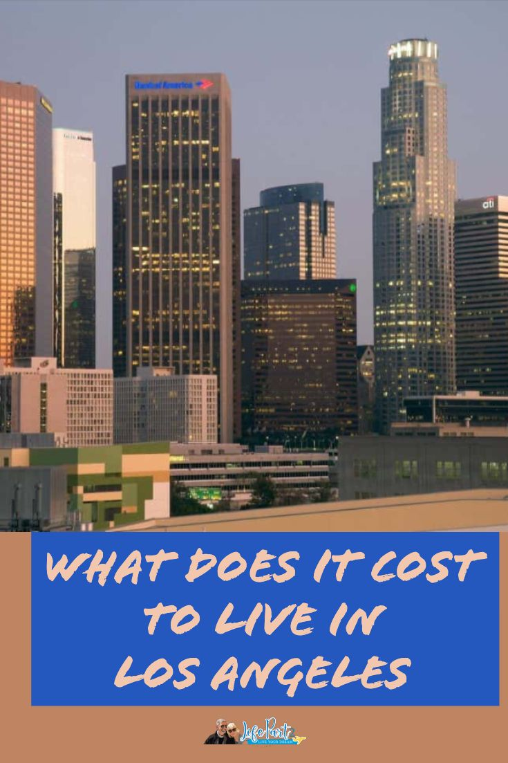 Cost Of Living In Los Angeles California Travel Guide Usa Travel Guide Travel Usa