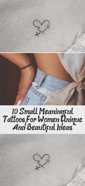Photo of 10 Small Meaningful Tattoos For Women Unique And Beautiful Ideas – Tattoos  10 S…