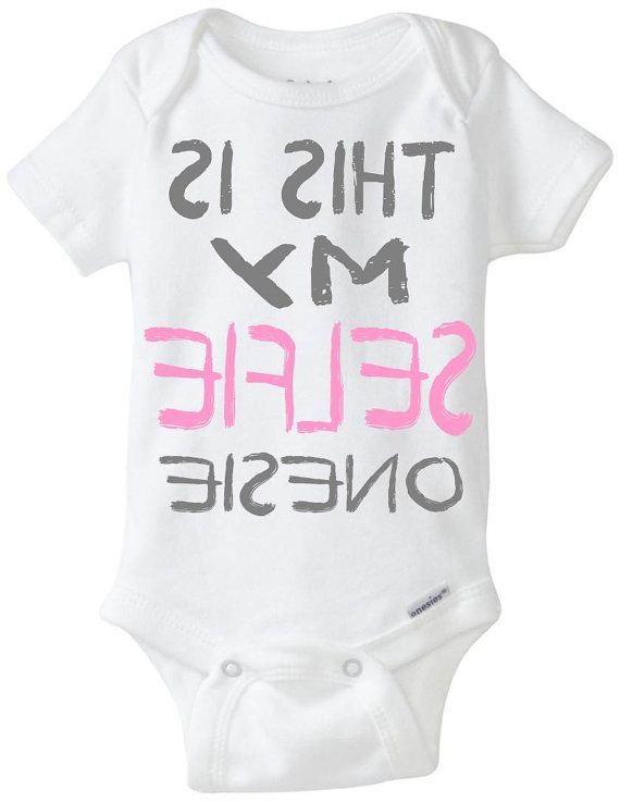 Funny onesie baby girl gift idea this is my selfie onesie new funny onesie baby girl gift idea this is my selfie onesie new baby negle Choice Image