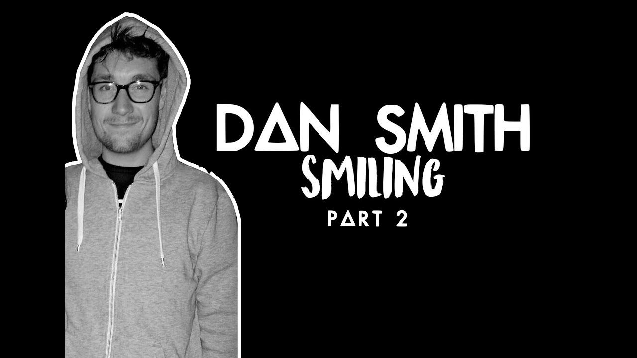 My new video about Dan´s smile part 2.  Hope you like it! // yeah dan is so adorable💕