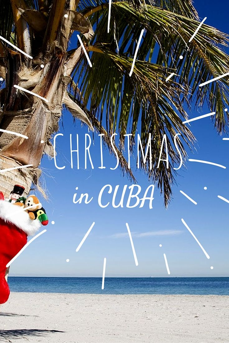 Christmas In Cuba 2019.Christmas In Cuba A Fairly New Celebration Travel