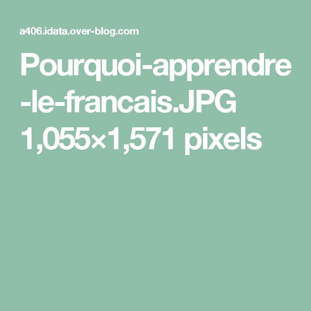 Pourquoi-apprendre-le-francais.JPG 1,055×1,571 pixels