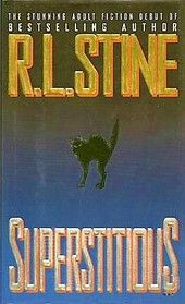 Superstitious by R.L. Stine.