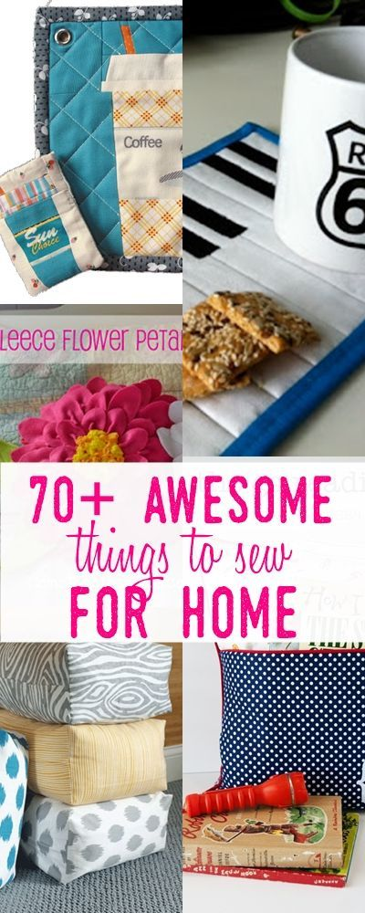 70 Things To Sew For Home Sewing Ideas