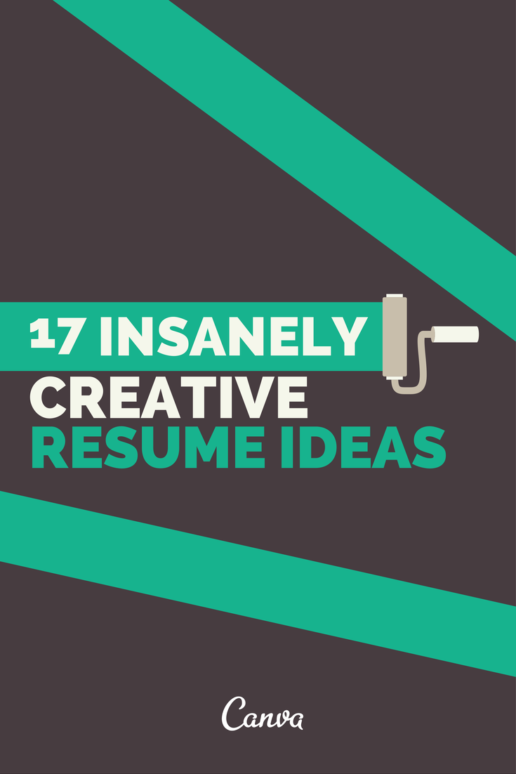 17 Insanely Creative Resume Ideas That Will Put Your Template To ...