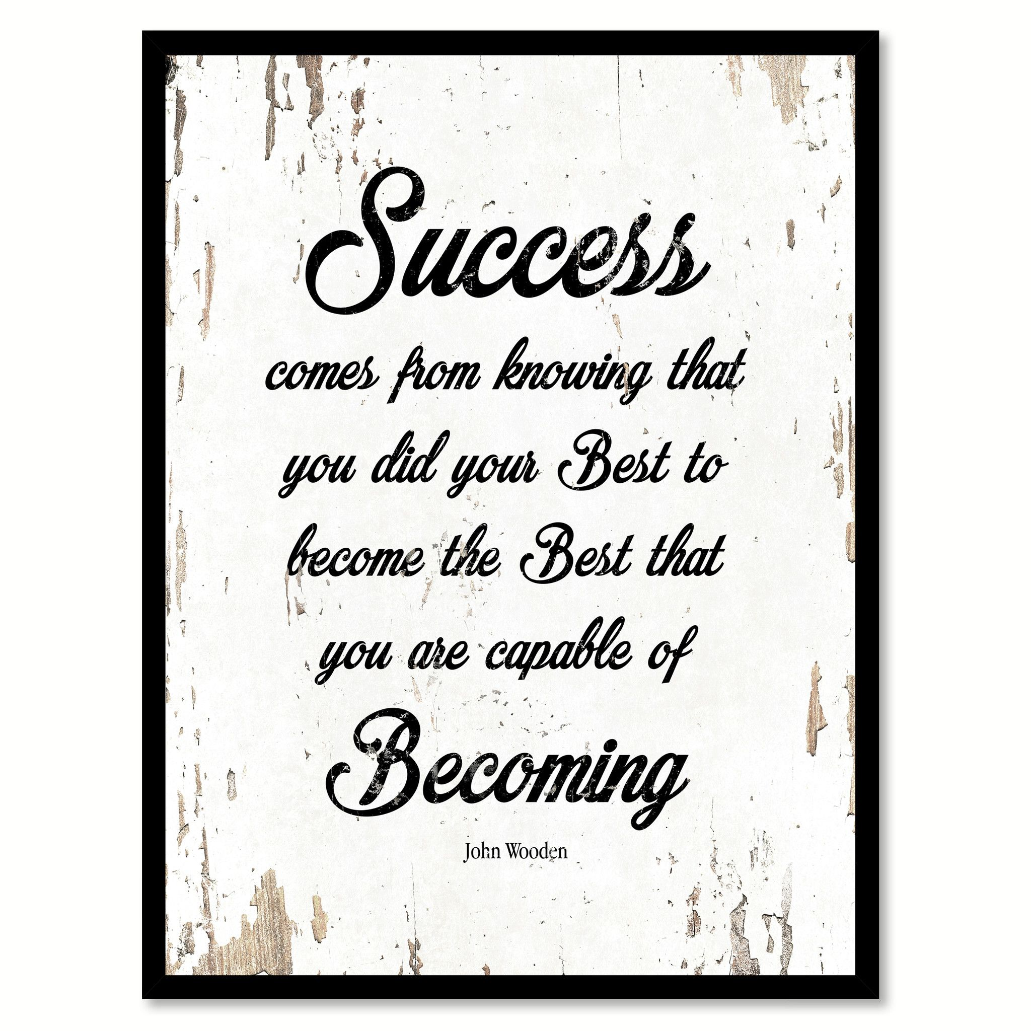 Success Comes From Knowing John Wooden Quote Saying Home Decor Wall ...